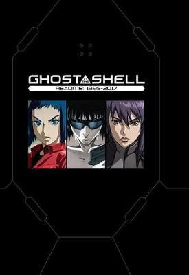 Ghost In The Shell Readme: 1995-2017 by Shirow Masamune image
