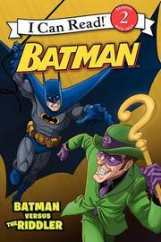Batman Classic: Batman Versus the Riddler by Donald Lemke