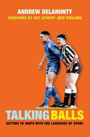 Talking Balls by Andrew Delahunty image