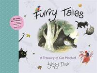 Furry Tales: A Treasury of Cat Mischief by Lynley Dodd