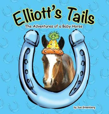 Elliott's Tails by Sue Greenberg