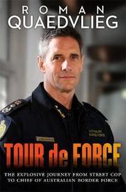 Tour de Force by Roman Quaedvlieg