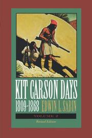 Kit Carson Days, 1809-1868, Vol 2 by Edwin L. Sabin