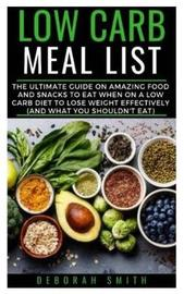 Low Carb Meal List by Deborah Smith