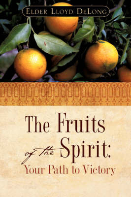 The Fruits of the Spirit by Lloyd DeLong image