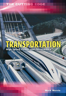 Transportation: High Speed, Power and Performance by Mark Morris image