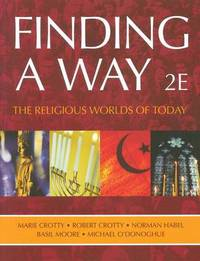 Finding a Way: The Religious Worlds of Today by Robert Crotty image