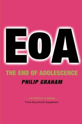 The End of Adolescence by Philip Graham image