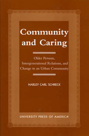 Community and Caring by Harley Carl Schreck