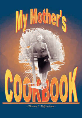 My Mother's Cookbook by Thomas , S DeGraziano image
