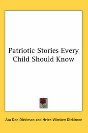 Patriotic Stories Every Child Should Know