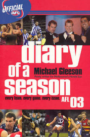 Diary of the Season: Afl 2003 by Michael Gleeson