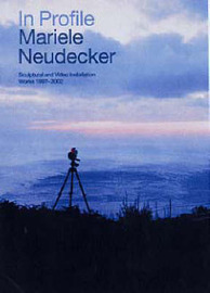 In Profile: Mariele Neudecker: Sculptural and Video Installation Works 1997 - 2002 image