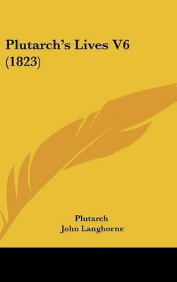 Plutarch's Lives V6 (1823) by . Plutarch image