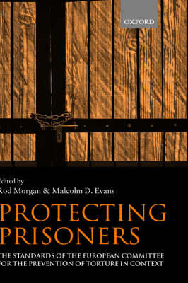 Protecting Prisoners by Rod Morgan