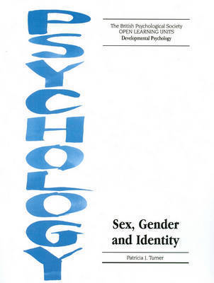 Sex, Gender and Identity by Patricia J. Turner
