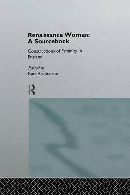 Renaissance Woman: A Sourcebook