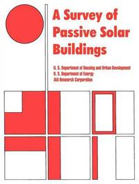 A Survey of Passive Solar Buildings by Dept. of Housing and Urban Development