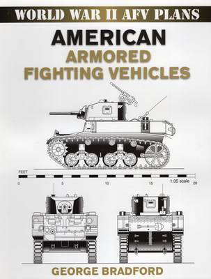 American Armored Fighting Vehicles by George Bradford image