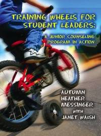 Training Wheels For Student Leaders by Autumn Messinger
