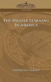 The Higher Learning in America by Thorstein Veblen