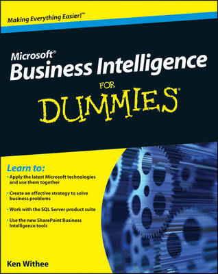 Microsoft Business Intelligence For Dummies by Ken Withee image