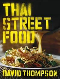 Thai Street Food by David Thompson image