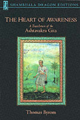 The Heart Of Awareness by Thomas Byrom