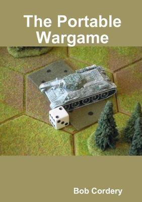 The Portable Wargame by Bob Cordery image