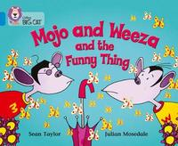 Mojo and Weeza and the Funny Thing by Sean Taylor image