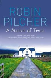 A Matter Of Trust by Robin Pilcher image