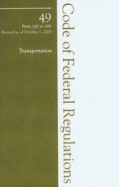 2009 49 CFR 100-185 (HazMat Transportation) by Office of The Federal Register (U.S.) image