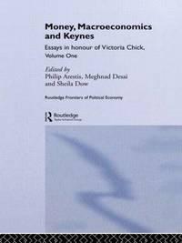 Money, Macroeconomics and Keynes: Volume 1
