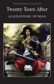 Twenty Years After by Alexandre Dumas