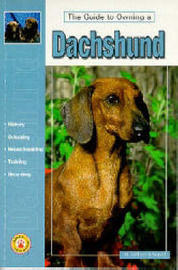 Guide to Owning a Dachshund by M.William Schopell image