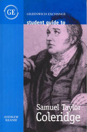 Student Guide to Samuel Taylor Coleridge by Andrew Keanie image