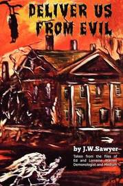 Deliver Us from Evil by J F Sawyer