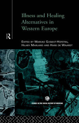 Illness and Healing Alternatives in Western Europe
