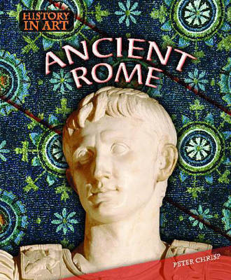 Ancient Rome by Peter Crisp