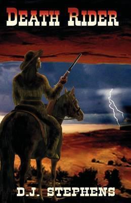 Death Rider by D.J. Stephens