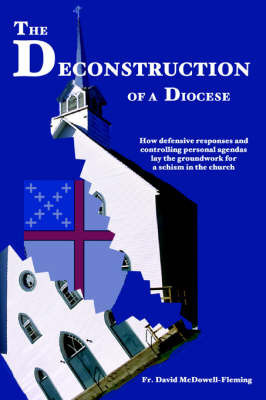 The Deconstruction of a Diocese by Fr. David McDowell Fleming