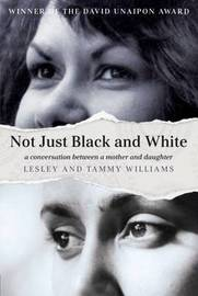 Not Just Black and White by Lesley Williams
