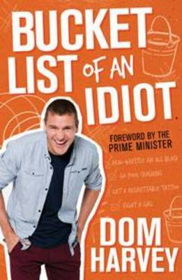 Bucket List of an Idiot by Dom Harvey image