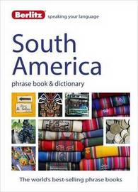 Berlitz Phrase Book & Dictionary South America