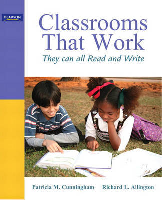 Classrooms That Work: They Can All Read and Write by Patricia M Cunningham image