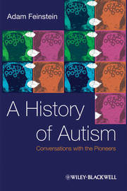 A History of Autism by Adam Feinstein image