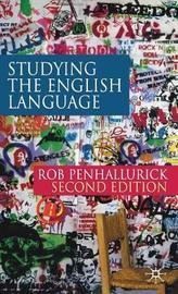 Studying the English Language by Rob Penhallurick image