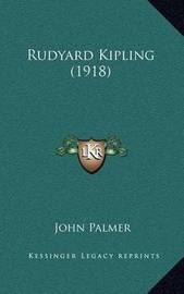 Rudyard Kipling (1918) by John Palmer
