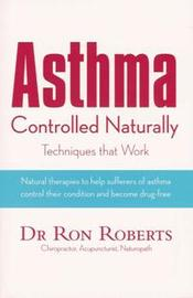 Asthma Controlled Naturally by Ron Roberts image