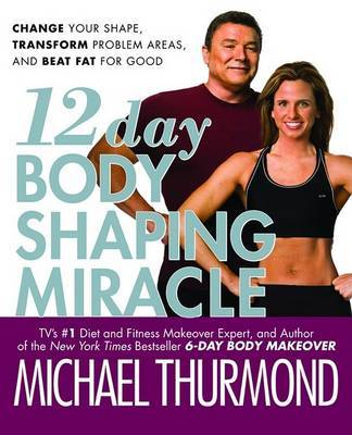 12 Day Body Shaping Miracle by Michael Thurmond image